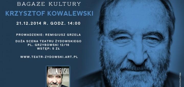 Bagaże kultury - spotkanie z Krzysztofem Kowalewskim