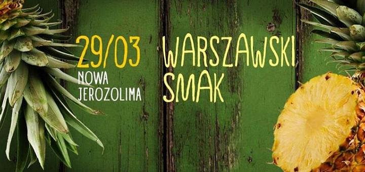 WARSZAWSKI SMAK / wiosna!