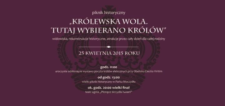 """""""Królewska Wola. Tutaj wybierano królów"""" - Impreza historyczna"""