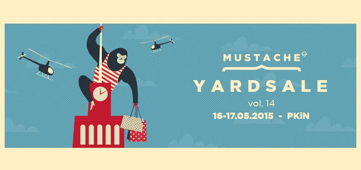 Mustache: Yard Sale - Targi mody niezależnej