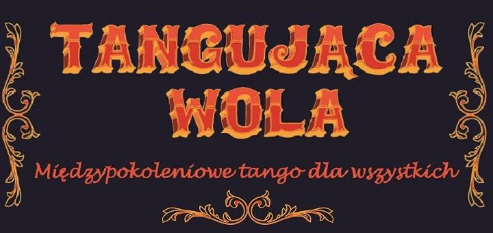 Tangująca Wola - zakochaj się w tangu na Woli