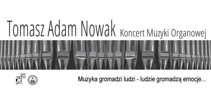 Koncert benefitowy Tomasza Adama Nowaka