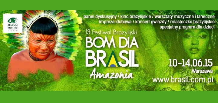 13. Festiwal Brazylijski Bom Dia Brasil - Amazonia