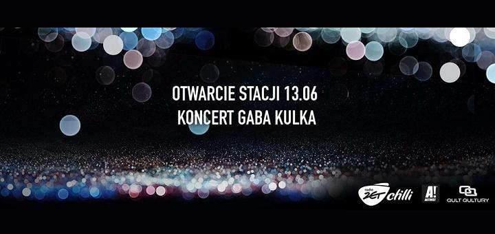 Otwarcie Stacji - Koncert Gaba Kulka