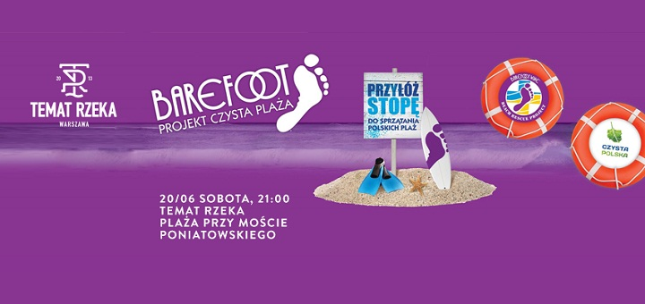 Temat Rzeka - Barefoot Projekt Czysta Plaża