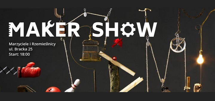 Maker Show #1