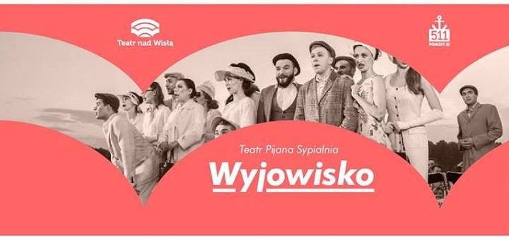 Teatr nad Wisłą - inauguracja cyklu