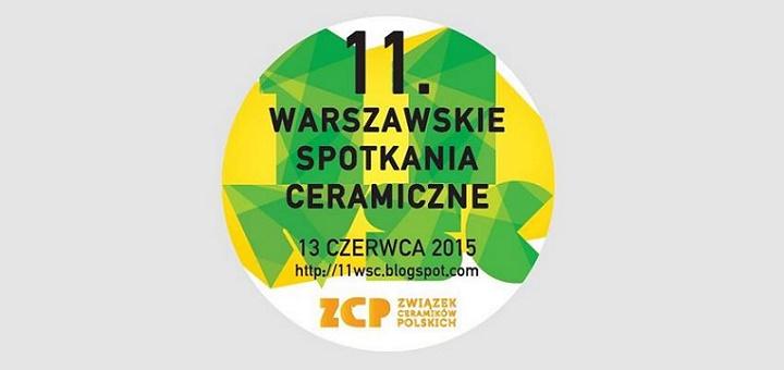 11. Warszawskie Spotkania Ceramiczne