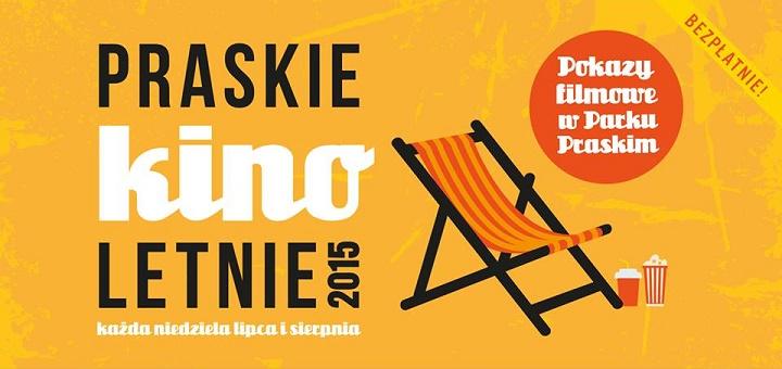 Praskie Kino Letnie 2015 w Parku Praskim
