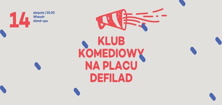 Klub Komediowy prezentuje: Buchwald, Kempa, Walos / Stand-up na Placu Defilad