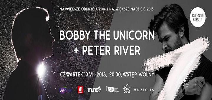 Bobby the Unicorn, Peter River - Największe Odkrycia 2014, Największe Nadzieje 2015