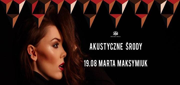 Akustyczna Środa: Marta Maksimiuk - Warszawa Powiśle