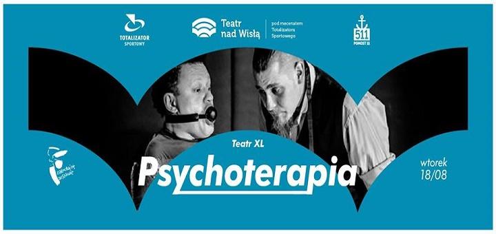"Teatr XL ""Psychoterapia"" - Teatr nad Wisłą"