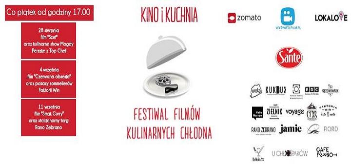 Festiwal KINO I KUCHNIA - cykl filmów kulinarnych Chłodna