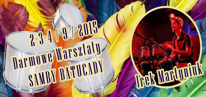 Darmowe Warsztaty Samby Batucady! 2 - 4 września 2015