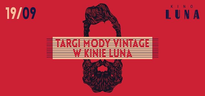 Targi Mody Vintage w Kinie Luna VOL.1