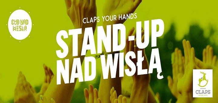 STAND-UP nad Wisłą! CLAPS your hands!