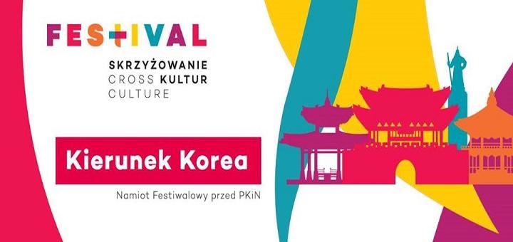 Festiwal Skrzyżowanie Kultur - Kierunek Korea