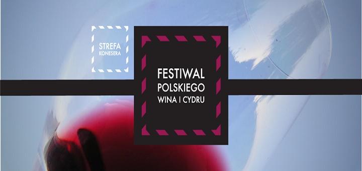 Festiwal Polskiego Wina i Cydru