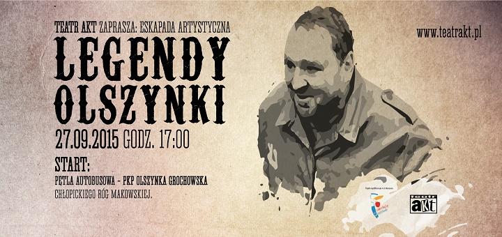 Legendy Olszynki - Teatr AKT
