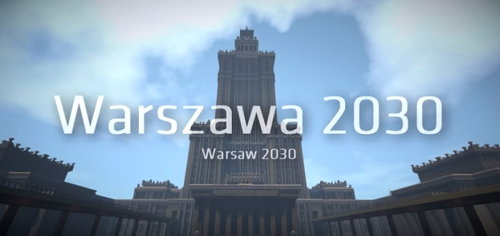 Warszawa 2030 w Minecrafcie?