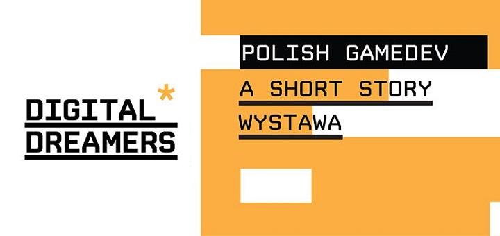 Historia polskich gier - wystawa Digital Dreamers