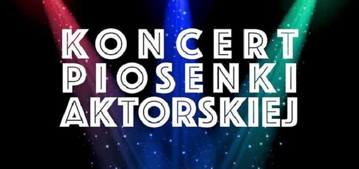 Koncert Piosenki Aktorskiej w OKO