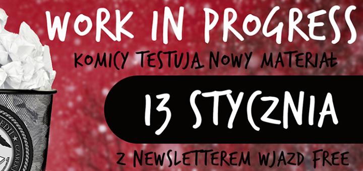 Resort Komedii: Stand-up z nowym materiałem - Work in Progress
