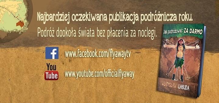 Jak podróżować za darmo - Władysław Labuda - prelekcja i promocja książki