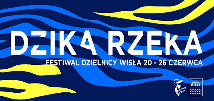 """Festiwal """"DZIKA RZEKA"""""""