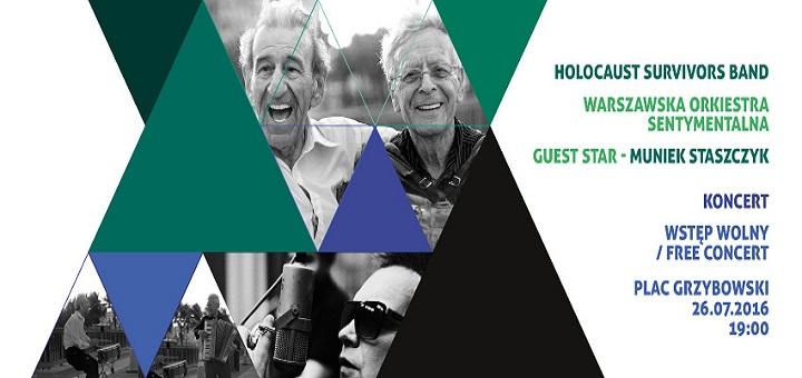 Koncert! Holocaust Survivors Band & Muniek Staszczyk & Warszawska Orkiestra Sentymentalna
