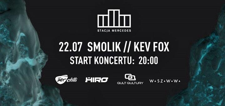 Koncert X Smolik / Kev Fox