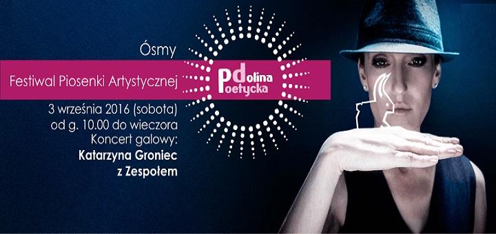 """8. Festiwal Piosenki Artystycznej """"Poetycka Dolina"""""""