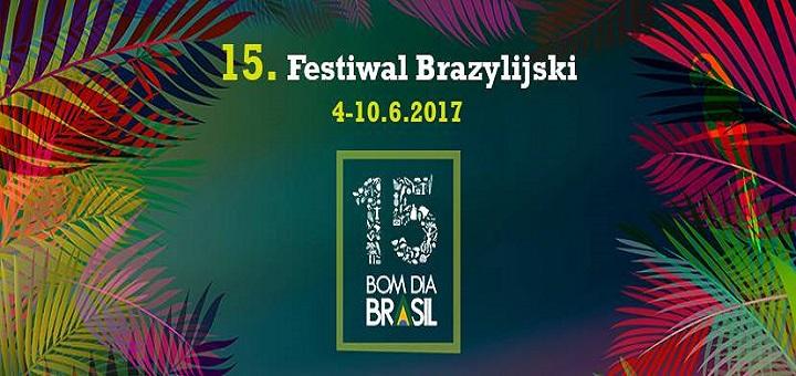 15. Festiwal Brazylijski Bom Dia Brasil