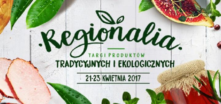 Targi Produktów Tradycyjnych i Ekologicznych REGIONALIA