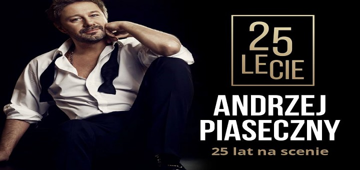 25-lecie na scenie Andrzeja Piasecznego