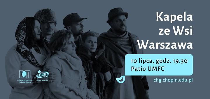 Koncert Kapeli ze Wsi Warszawa - Festiwal Chopin-Górecki