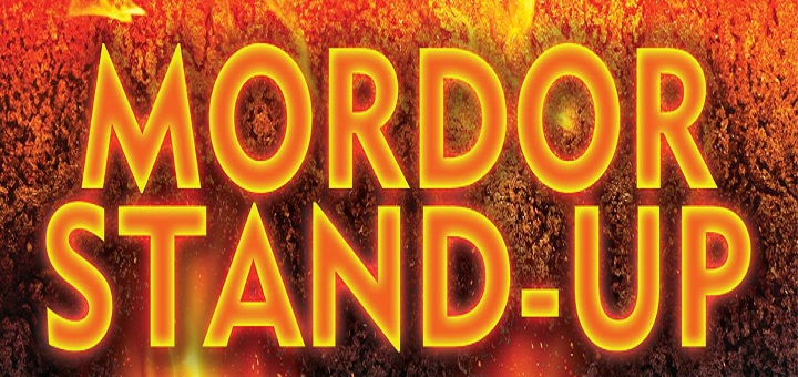 Mordor Stand-up