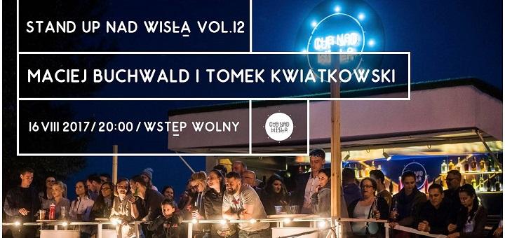 Stand-up nad Wisłą vol. 12 Maciej Buchwald i Tomek Kwiatkowski