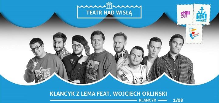 Teatr nad Wisłą Klancyk z Lema ft. Wojciech Orliński