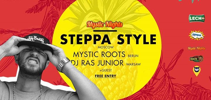 Mystic Nights - Steppa Style + DJ Ras Junior