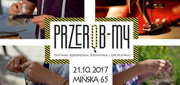Przerób-My vol.3 - Festiwal rękodzieła, rzemiosła i upcyklingu