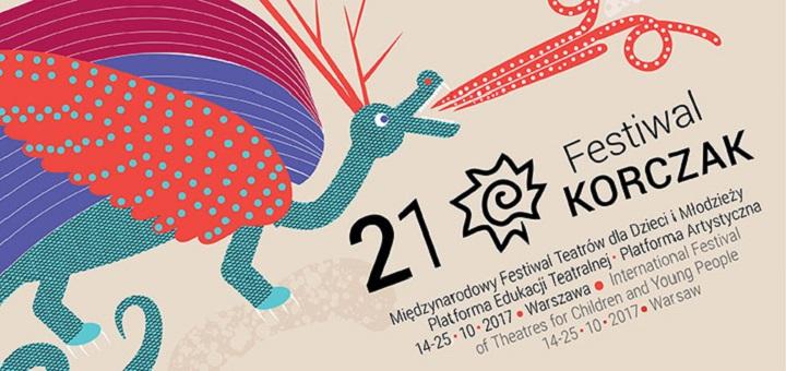 21. Międzynarodowy Festiwal Teatrów dla Dzieci i Młodzieży Korczak 2017