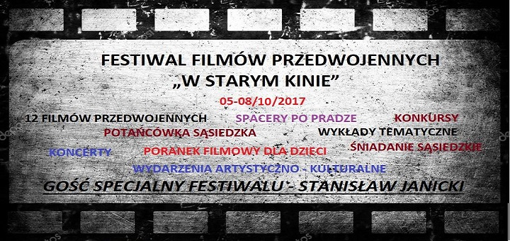 """Festiwal Filmów Przedwojennych """"w Starym Kinie"""""""