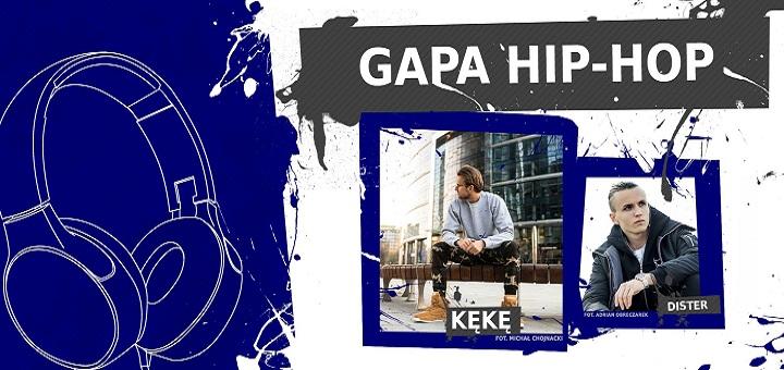 KęKę x Dister GAPA Hip-Hop 2017
