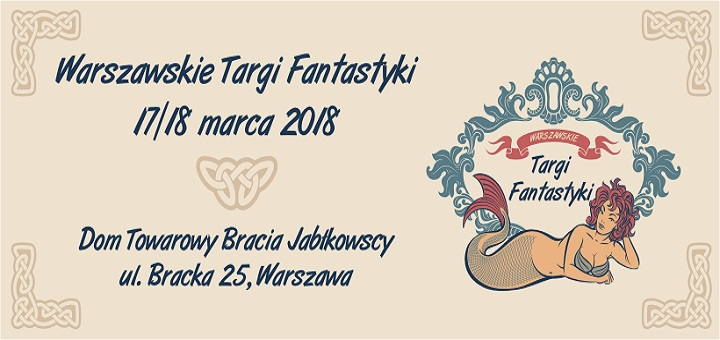 Warszawskie Targi Fantastyki - Wiosna 2018