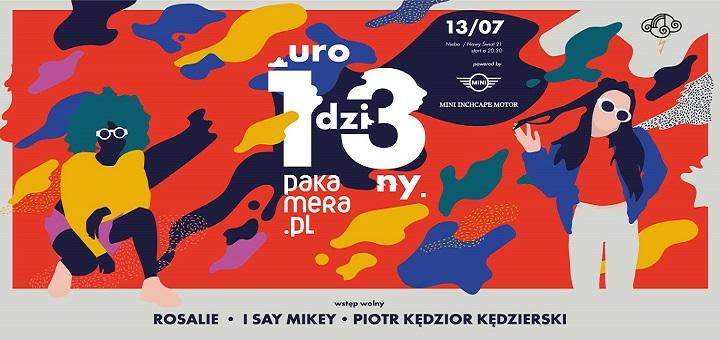 13 Uro Pakamera.pl x Rosalie. x Kędzior & I Say Mikey x NIEBO