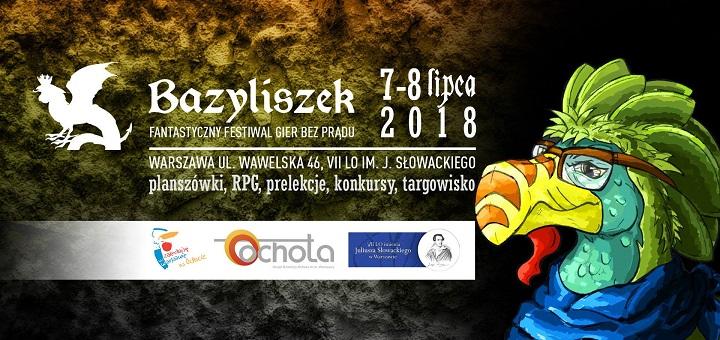 Bazyliszek 2018 – Fantastyczny Festiwal Gier Bez Prądu