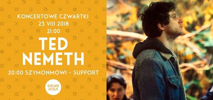 Koncertowe czwartki: Ted Nemeth