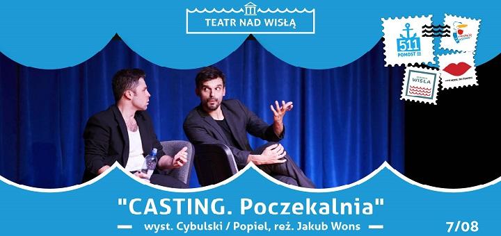 Teatr nad Wisłą Casting. Poczekalnia